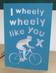 Instant download cut out card. 'Wheely wheely like you' by Omorfos