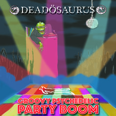 Album for Groovy Psychedelic Party Boom
