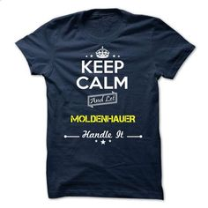 MOLDENHAUER - keep calm - #mason jar gift #zip up hoodie. I WANT THIS => https://www.sunfrog.com/Valentines/-MOLDENHAUER--keep-calm.html?60505