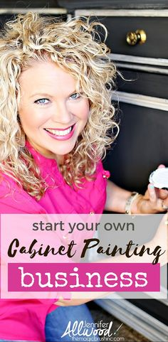 Here's how to start your own cabinet painting business. If you're ready for the next thing, to start a creative business or expand your furniture painting business, it's time to do this cabinet painting training by successful business owner Jennifer Allwood.  More painting techniques and DIY training videos at theMagicBrushinc.com