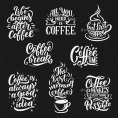 Buy Coffee Cup and Beans Vector Lettering by VectorTradition on GraphicRiver. Coffee drink quotes and cafe lettering. Vector calligraphy messages with coffee cup, bean and steam of americano or c. Coffee Chalkboard, Coffee Fonts, Coffee Typography, Chalkboard Lettering, Hand Lettering Quotes, Coffee Quotes, Chalk Typography, Hand Drawn Lettering, Coffee Cup Design