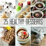 Keep your New Year's resolution with these 25 HEALTHY DESSERTS! They taste so sinful, you'd never know they're good for you!