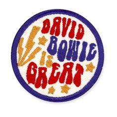 'David Bowie Is Great' Patch