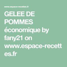 GELEE DE POMMES économique by fany21  on www.espace-recettes.fr