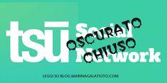 Una notizia dell'ultima ora... purtroppo spiacevole, ma restiamo in attesa degli sviluppi http://blog.marinagalatioto.com/tsu-social-viene-oscurato-ti-paghera/ #tsu #tsuchiude #tsuoscurato #socialnetwork
