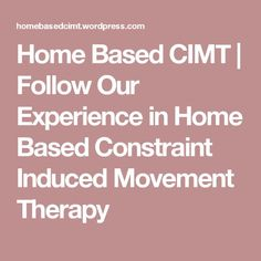 51 Best CIMT - Constraint Induced Movement Therapy images in