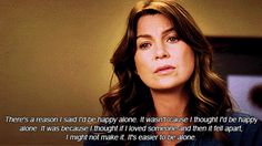 QuotesViral, Number One Source For daily Quotes. Leading Quotes Magazine & Database, Featuring best quotes from around the world. Fear Quotes, Tv Quotes, Qoutes, Meredith Grey, Best Love Quotes, Good Life Quotes, Navy Blue Scrubs, Happy Alone, Lexie Grey