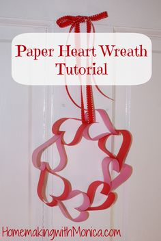#Paper Heart Wreath Tutorial for Valentine's Day