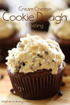 Cream Cheese Cookie Dough Frosting.. its lucky if it even makes it to the cupcakes- its SO good!