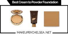 Best Cream to Powder Foundation Of 2017
