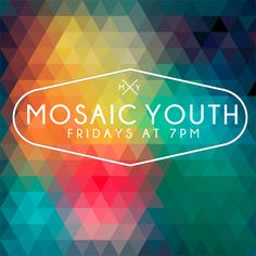Mosaic Youth