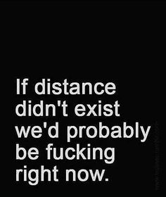 Long Distance Quotes : QUOTATION - Image : Quotes Of the day - Description Try and break me! Hot Quotes, Sexy Love Quotes, Kinky Quotes, Badass Quotes, Love Quotes For Him, Romantic Quotes, Funny Sexy Quotes, Pensamientos Sexy, Flirty Quotes For Him