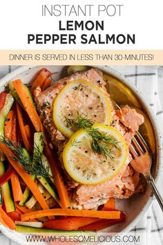 Instant Pot Lemon Pepper Salmon - You might never have thought to cook fish in your Instant Pot, but in about 5 minutes you will have the most silky, luscious salmon you've ever had in your life. Whole doesn't love a 30-minute meal? In this case, under 30-minute meal! Dinners To Make, Lunches And Dinners, Vegan Dinners, Lunch Recipes, Paleo Recipes, Real Food Recipes, Lemon Pepper Salmon, Salmon Dinner, Cooking Salmon