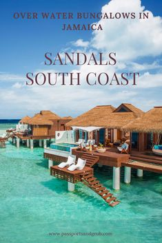e768343dfcd1b Sandals Overwater Bungalows has officially been crowned the Best Resort in  Jamaica. You no longer