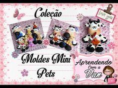 Coleção Moldes Mini Pets Neia Silveira - YouTube