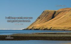 365 Promises - Daily Promise Blog - Promise #133 - Wednesday May 13,2015.   Psalm 12:7 (WEB) You will keep them, Yahweh. You will preserve them from this generation forever.  Promise #133:  I will keep watch over you and guard you forever.