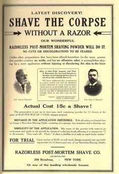 Razorless post-mortem shaving powder.