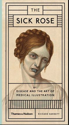 Disease and the Art of Medical Illustration
