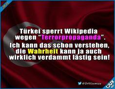 Die lästige Wahrheit! #Erdogan #Türkei #Wikipedia #gesperrt #Nachrichten #Sprüche #Spruch #Politik
