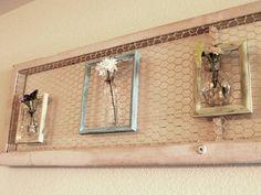 chicken wire, picture frames, bud vases.
