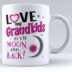 Love My Grandkids To The Moon And Back Ceramic Mug