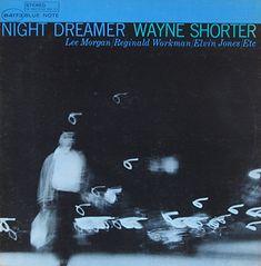 "Wayne Shorter: Night Dreamer   Label: Blue Note 4173   12"" LP 1965  Design and photo: Reid Miles"