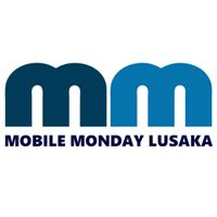 mobile monday lusaka -> Mon 25th June 2012... to be followed...