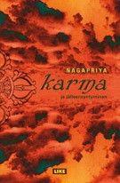 €27 Karma ja jälleensyntyminen – Nagapriya – kirjat – Rosebud.fi