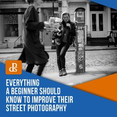 Everything a Beginner Should Know to Improve Their Street Photography - Camera Help! Street Photography Camera, Shutter Speed Photography, Dslr Photography Tips, Digital Photography School, Photography Lessons, Photography For Beginners, Photography Business, Animal Photography, D Mark