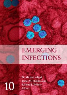 Buy Emerging Infections 10 by James M. Hughes, Richard J. Whitley, W. Michael Scheld and Read this Book on Kobo's Free Apps. Discover Kobo's Vast Collection of Ebooks and Audiobooks Today - Over 4 Million Titles! Free Epub Books, Free Ebooks, Types Of Books, Ebook Pdf, This Book, Medical, West Africa, Public Health, Kindle