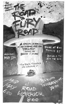 MAD MAX FURY ROAD Real D Poster + more - Ain't It Cool News: The best in movie, TV, DVD, and comic book news.