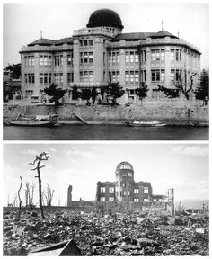 Above: The Hiroshima Prefectural Industrial Promotion Hall taken before the US dropped the atomic bomb on the city in August 1945. Below: The building after the dropping of the bomb.