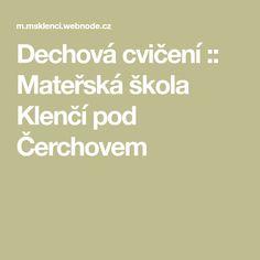 Dechová cvičení :: Mateřská škola Klenčí pod Čerchovem Logo, Logos, Logo Type