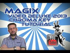 Chroma Key Tutorial Magix Video Deluxe 2013 / German | deutsch