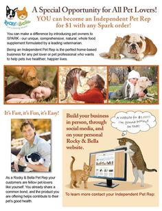 Rocky and Bella is introducing two new promotions to help you grow your business! BOGO (buy any size Spark, get one free!) AND You can be a Pet Rep for $1.00 with any purchase! A Great Opportunity For Animal Lovers, become a Pet Rep - Rocky & Bella SPARK - Products Rocky & Bella 303-835-0551 http://debsgonetothedogs.rockyandbella.com/