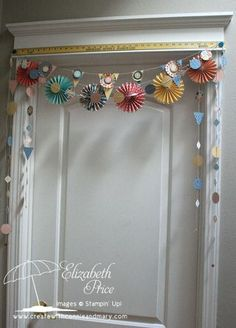 """♥ this gorgeous Garland by Elizabeth Price, via """"Create With Connie and Mary"""" ... The idea for this array of garlands and pennants is to surprise someone you love in the morning of a special day.  You hang it over their bedroom door once they have gone to bed and then in the morning they will be   greeted with a sweet surprise that is sure to put a smile their face."""