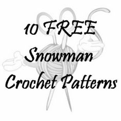 10 FREE Snowman Crochet Patterns