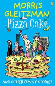 Pizza Cake by Morris Gleitzman. Links to high resolution cover, audio of Morris Gleitzman reading first chapter, extract and teaching notes. Morris Gleitzman, Books Australia, Pizza Cake, Australian Authors, Earn More Money, Funny Stories, Short Stories, Reading Challenge, Penguin Books