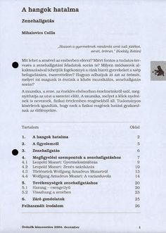 A hangok hatalma - Angela Lakatos - Picasa Webalbumok Kindergarten, Album, Ideas, Picasa, Kindergartens, Thoughts, Preschool, Preschools, Pre K
