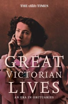 The Times Great Victorian Lives (Times (Times Books)) by ... https://smile.amazon.com/dp/B003GUBIHU/ref=cm_sw_r_pi_dp_objsxbFZEC8KK