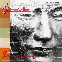 In German synth pop / rock band Alphaville released their iconic debut album 'Forever Young', which is internationally popular to this day. The album feat John Wetton, Techno, Dire Straits, King Crimson, Purple Rain, Alphaville Forever Young, Miguel Rios, Kim Wilde, Musica Online