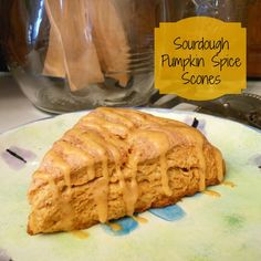 Sourdough Pumpkin Spice Scones (These will make your house smell spectacular!)