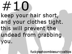 Tips - how-to-survive-a-zombie-apocalypse Photo sorry ladies. Cut that hair
