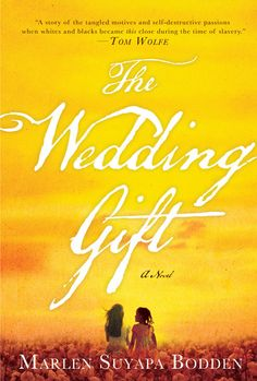 The Wedding Gift by Marlen Suyapa Bodden | Love At First BookLove At First Book