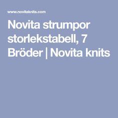 Novita strumpor storlekstabell, 7 Bröder | Novita knits Knits, Knitting, Tricot, Breien, Stricken, Knit Stitches, Weaving, Tuto Tricot, Crocheting