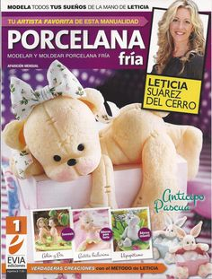 NOW ON SALE Cold Porcelain magazine 1 (2012)  by Leticia Suarez del Cerro (Spanish) Projects for Easter Step by Step - Porcelana fria - Bis