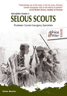 Selous Scouts: Rhodesian Counter-Insurgency Specialists (... https://www.amazon.com/dp/B007QXJ17M/ref=cm_sw_r_pi_dp_TQ7qxbKYHNTQM