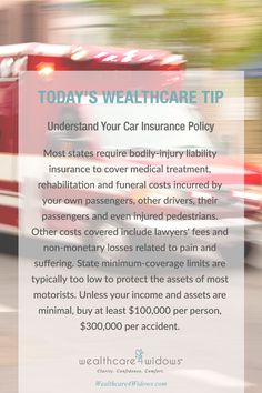 Today's Wealthcare Tip for #Widows : Understand Your Car Insurance Policy