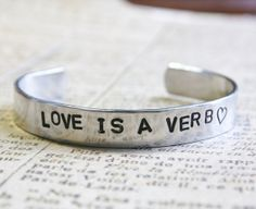 Personalized Hand Stamped Love Is A Verb Cuff Bracelet Aluminum Design Your Own Custom Bracelet