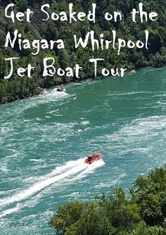 Get soaked! Niagara Whirlpool jet boat tour - our daughter's favorite part of our month-long epic Canadian road trip.
